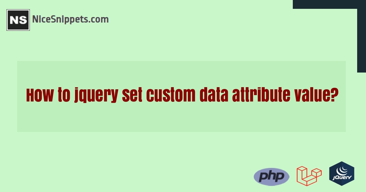 How to jquery set custom data attribute value?