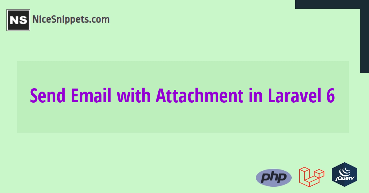 How to Send Email with Attachment in Laravel 6?