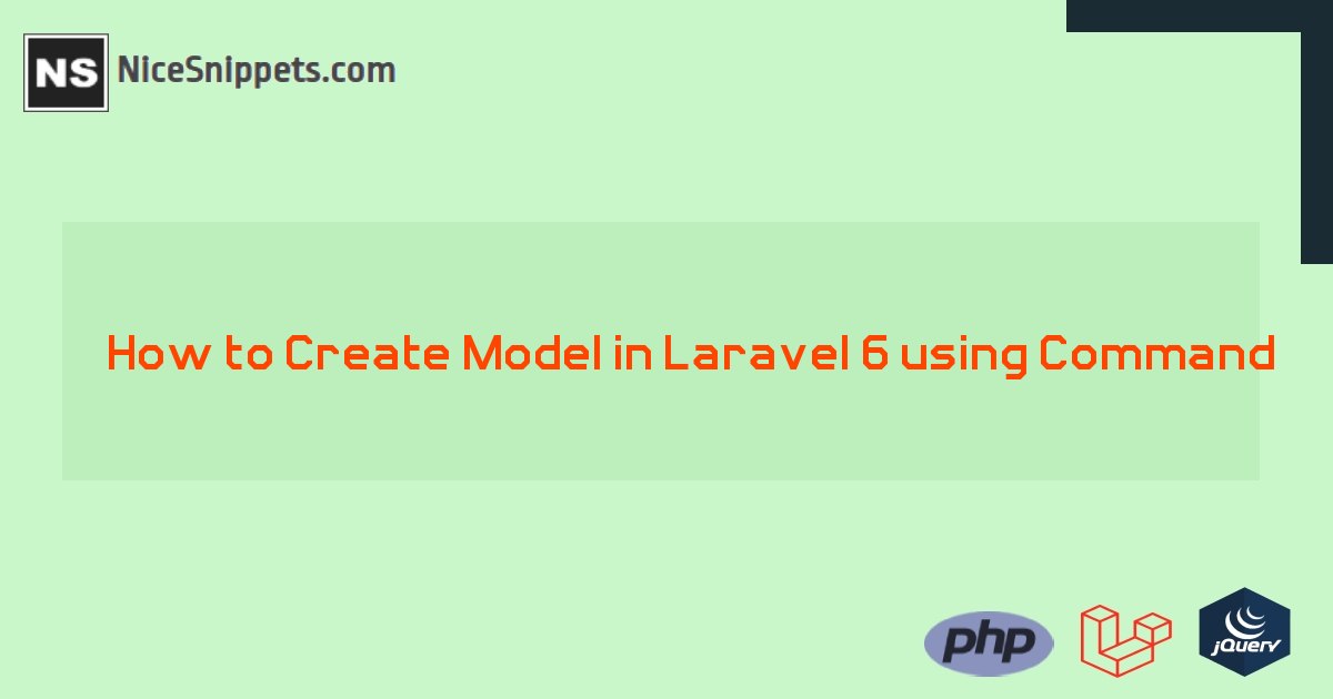 How to Create Model in Laravel 6 using Command ?