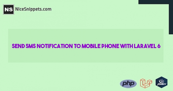 How to send sms notification to mobile phone with laravel 6