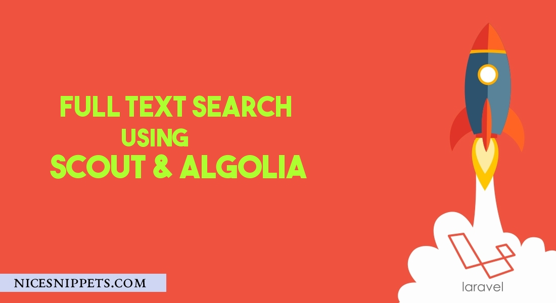 Full Text Search Using Scout And Algolia in Laravel 6