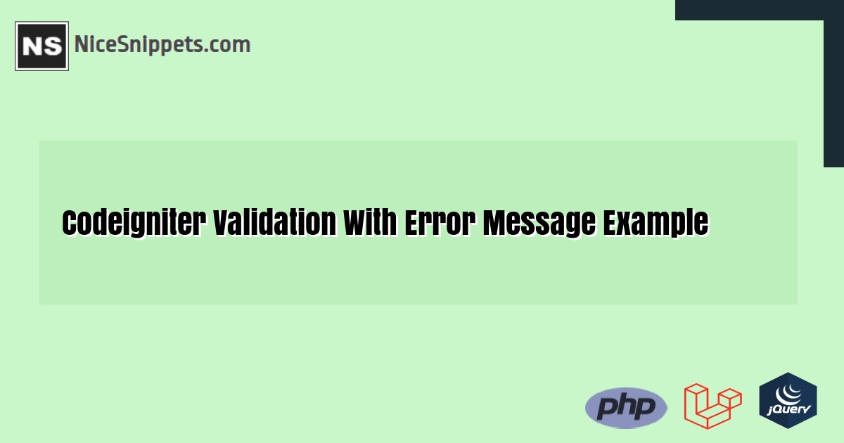 Codeigniter  Validation With Error Message Example