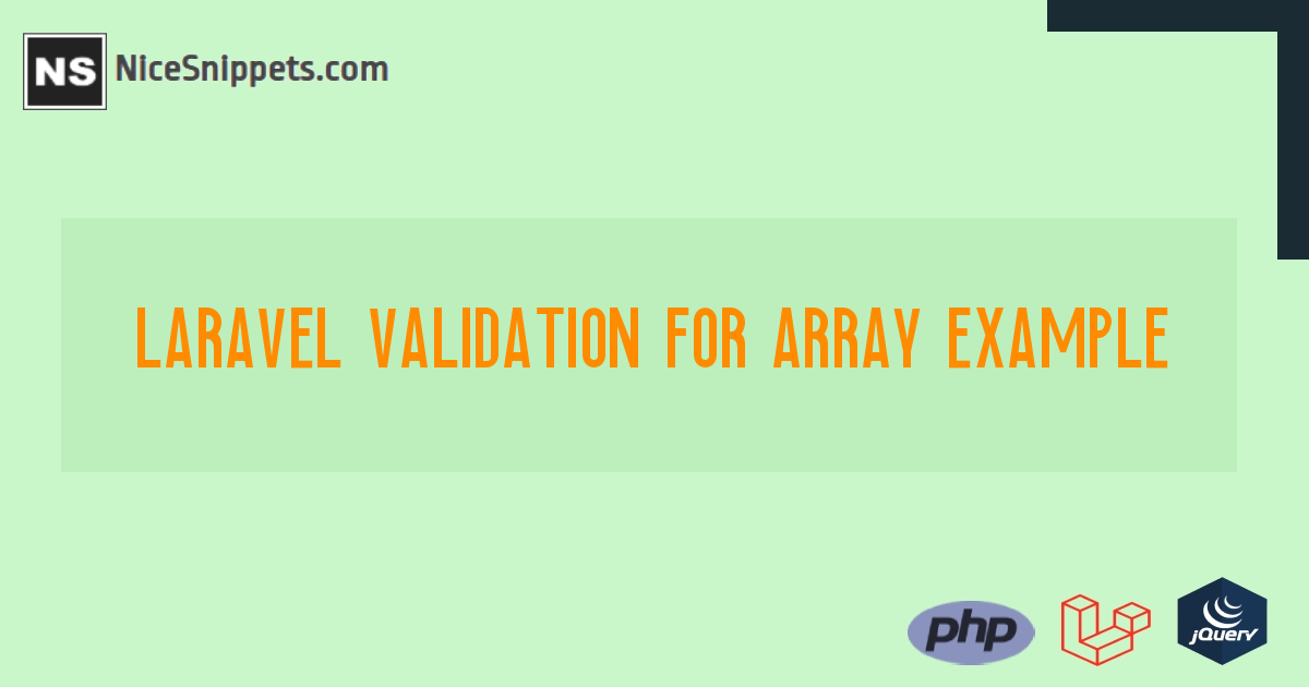 Laravel Validation for Array Example
