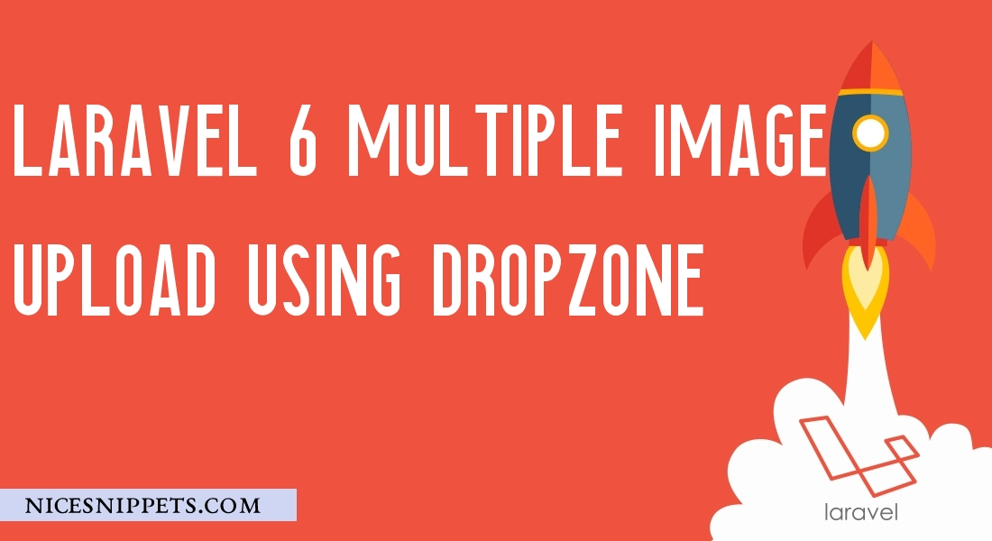 multiple image upload using dropzone in Laravel 6