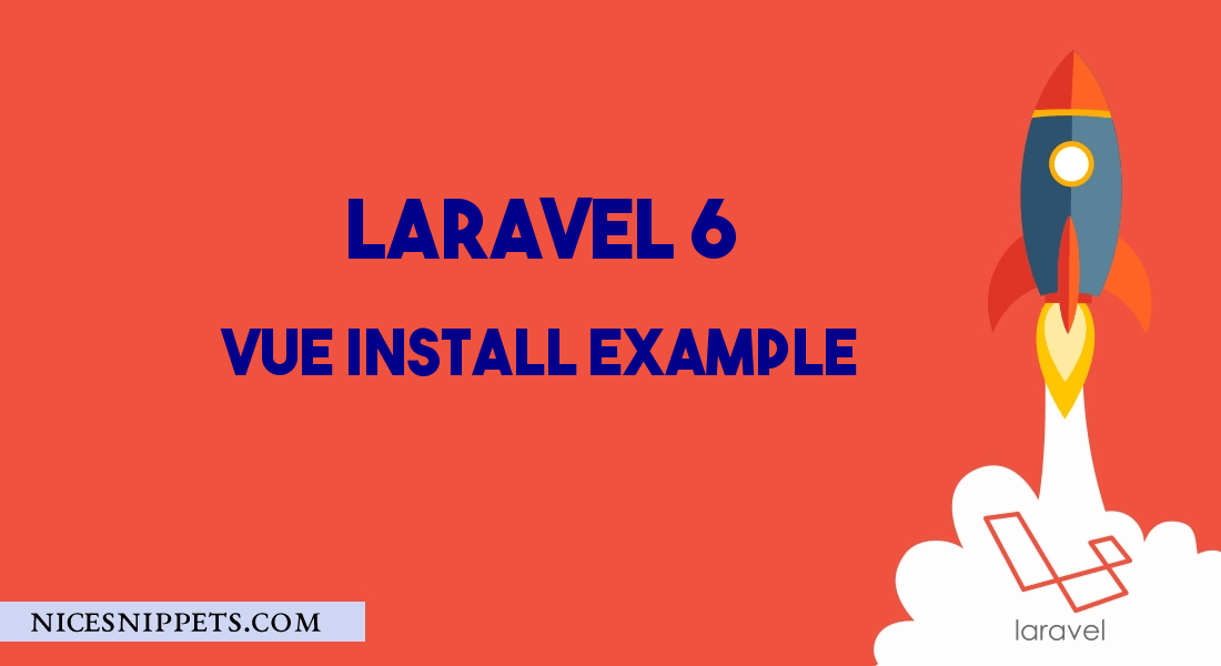 How to install vue in laravel 7/6