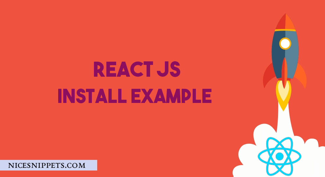 How To Install ReactJS and project setup
