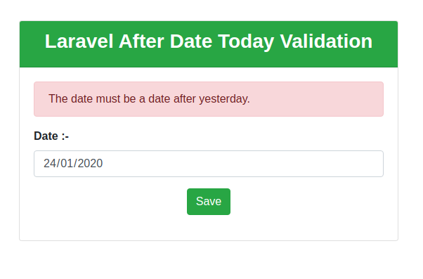Laravel After Today Validation