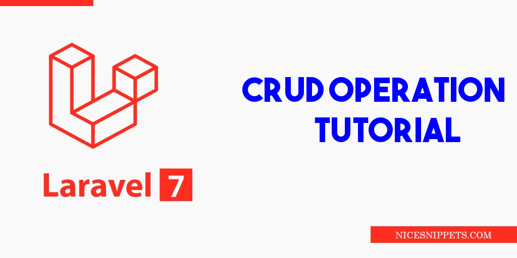 Laravel 7 CRUD Operation Tutorial