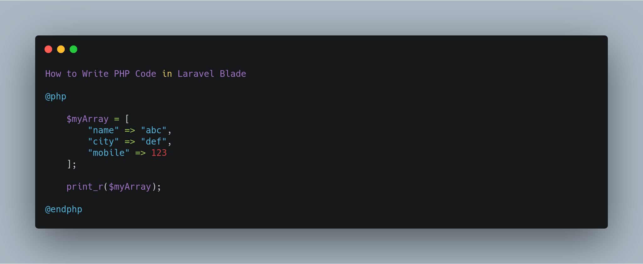 How to Write PHP Code in Laravel Blade
