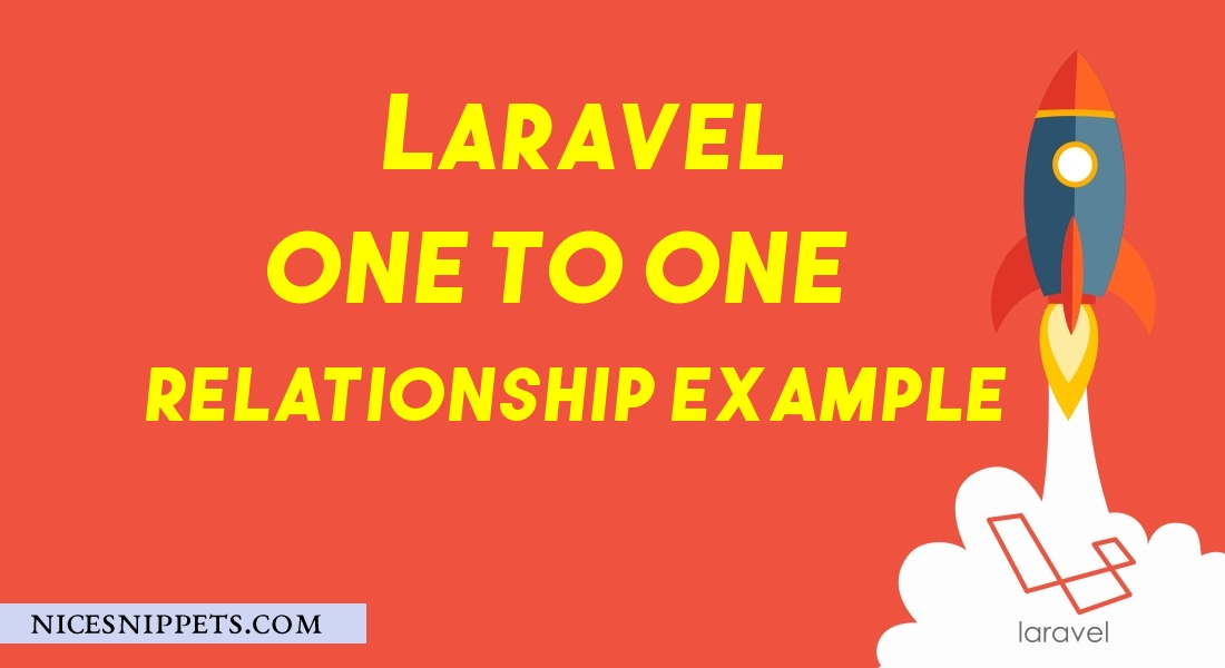 Laravel One to One Eloquent Relationship Example