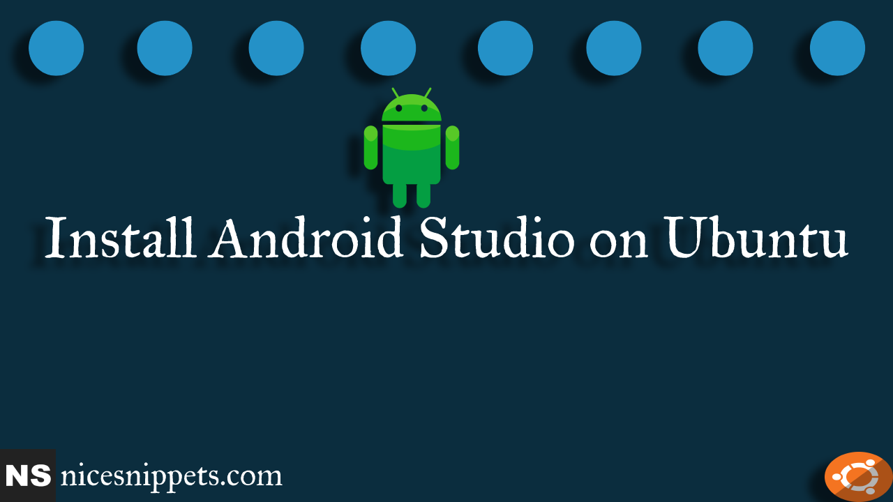 How To Install Android Studio on Ubuntu
