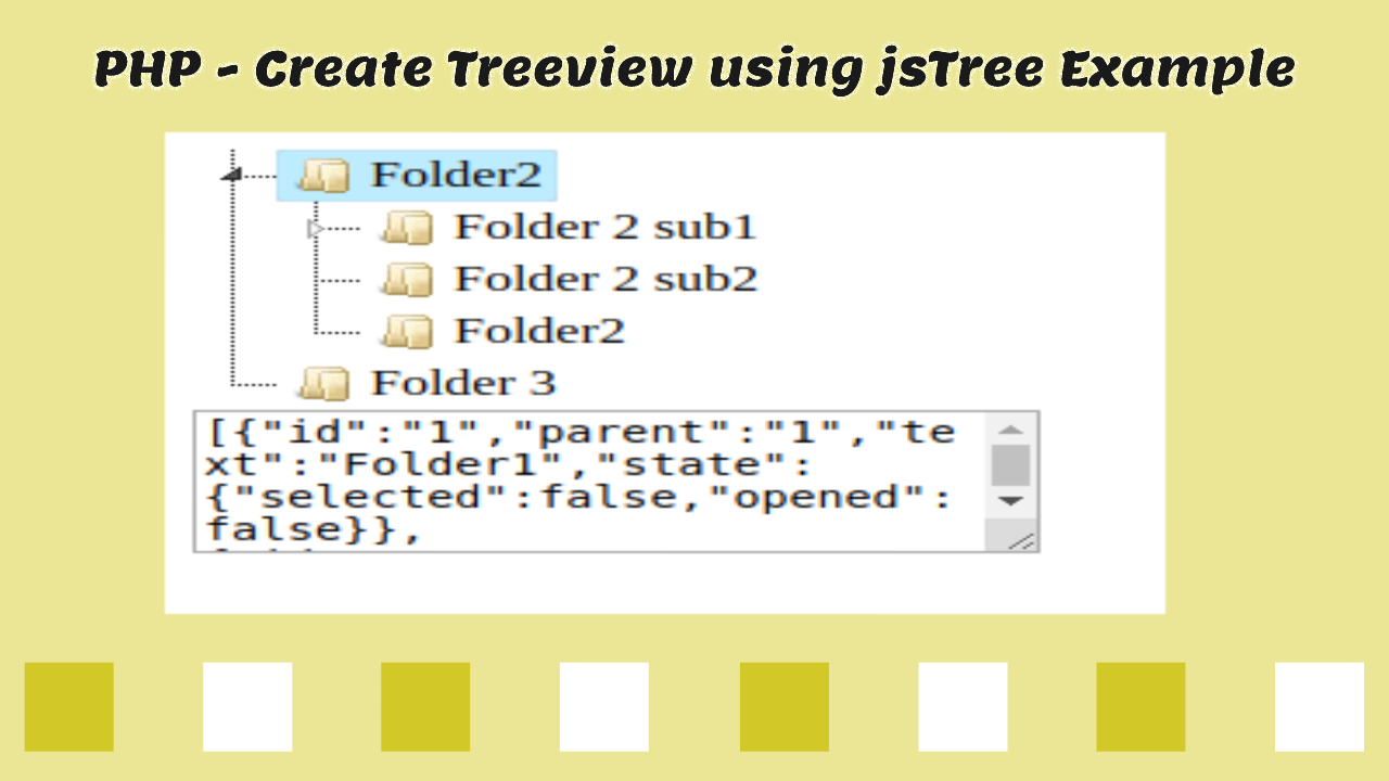 PHP - Create Treeview using jsTree Example