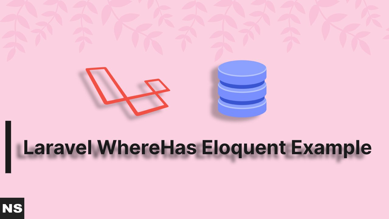 Laravel WhereHas Eloquent Example Tutorial