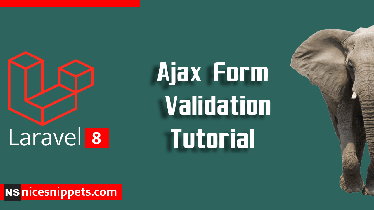 Laravel 8 Ajax Form Validation