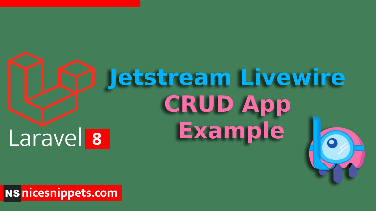 Laravel 8 Jetstream Livewire CRUD App Example