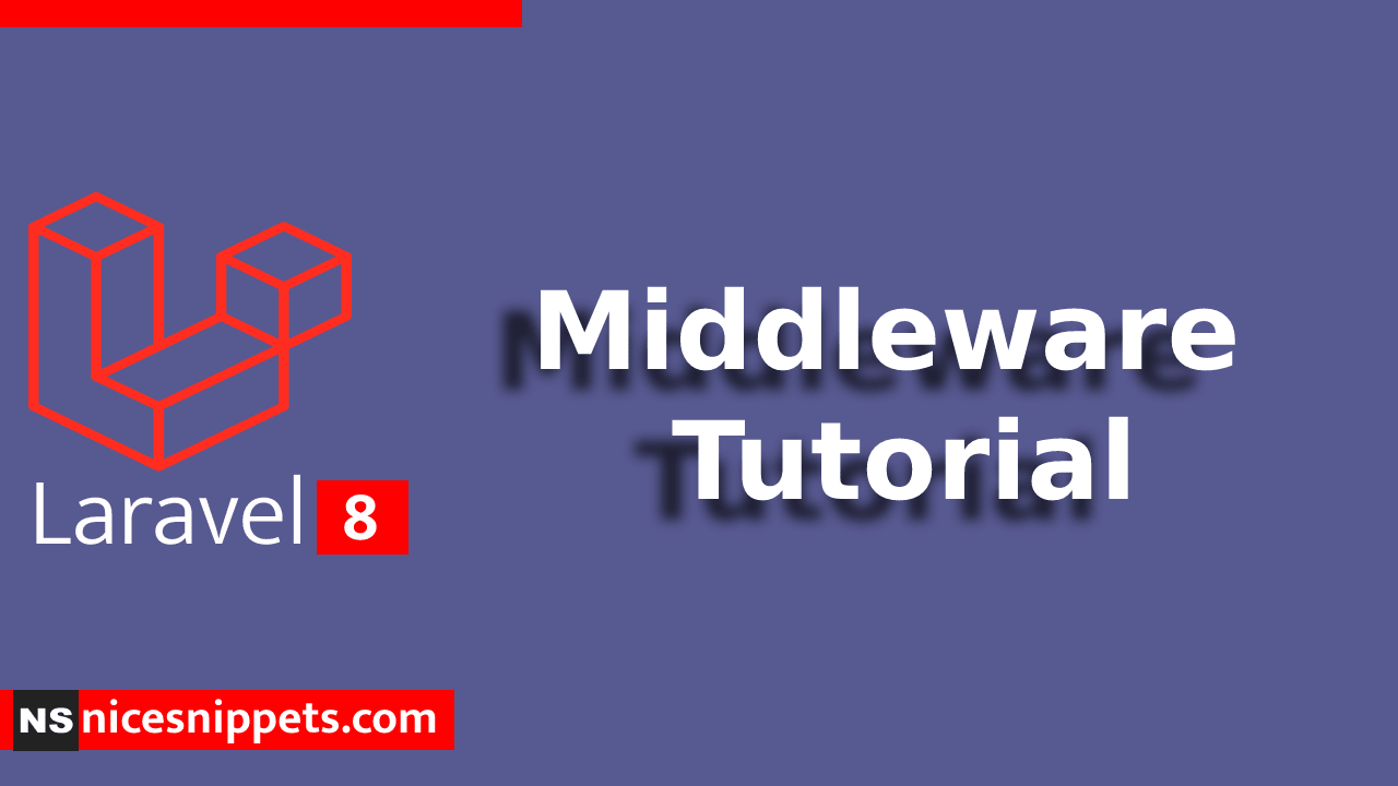 Laravel 8 Middleware Tutorial Example