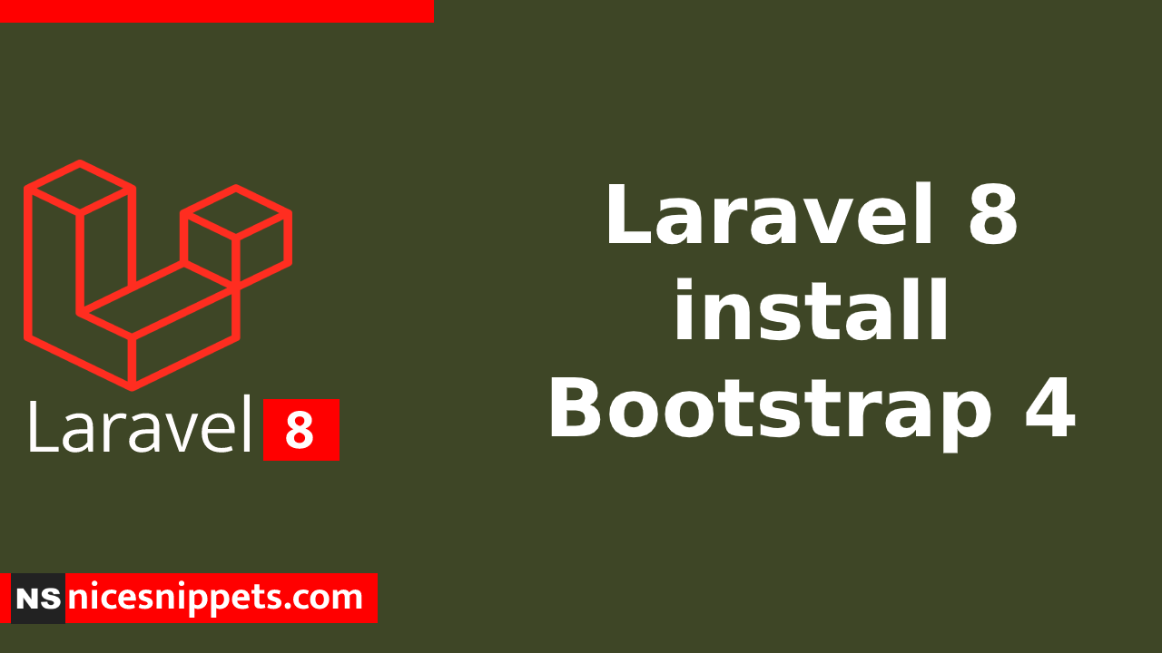 How to install Bootstrap 4 in Laravel 8