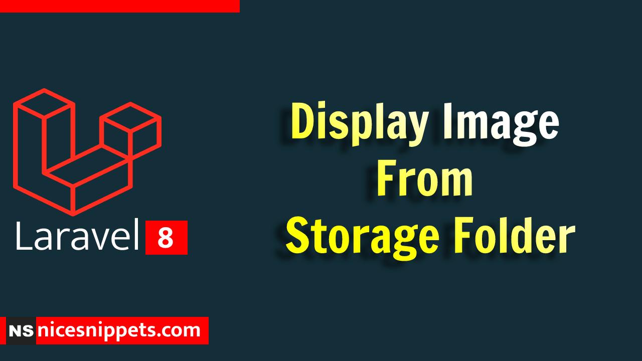 Laravel Display Image From Storage Folder