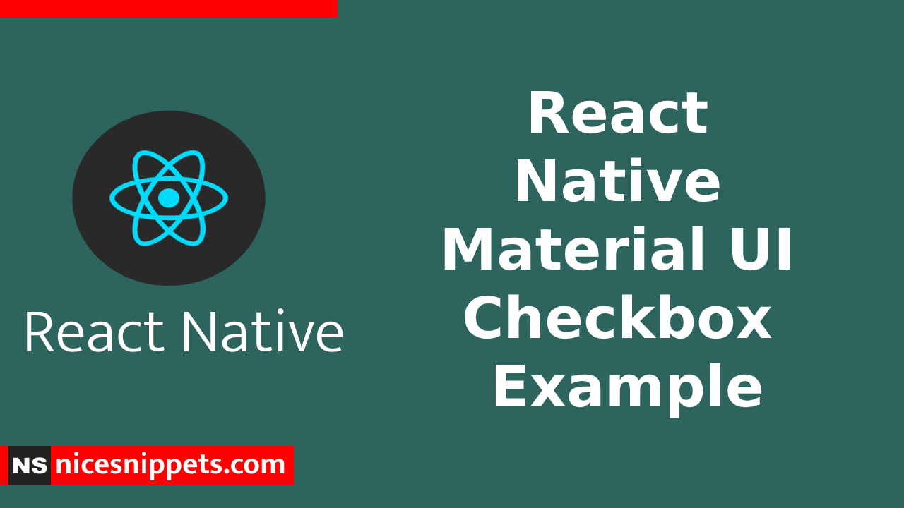 React Native Material UI Checkbox Example