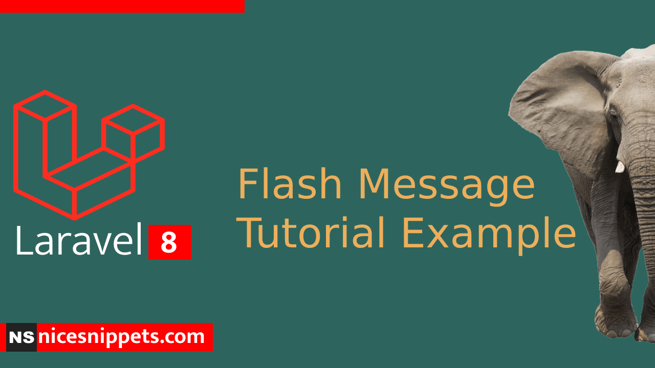 How to Make Flash Message Laravel 8?