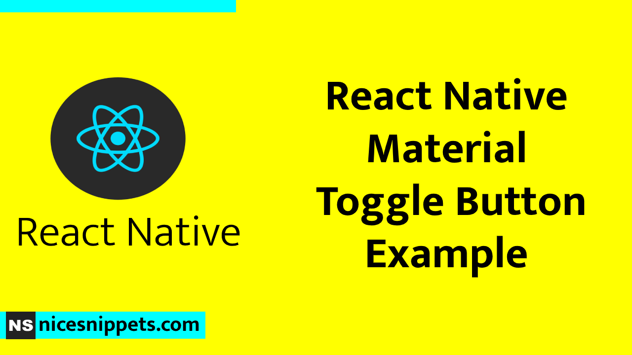 React Native Material Toggle Button Example