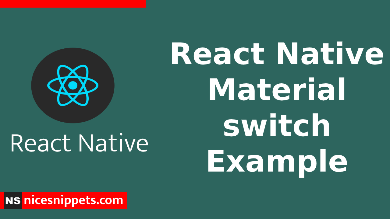 React Native Material switch Example