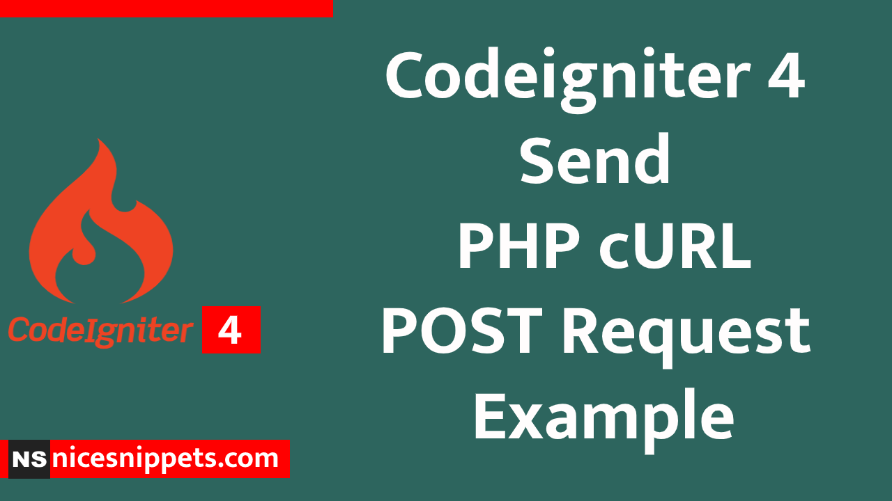 Codeigniter 4 Send PHP cURL POST Request Example