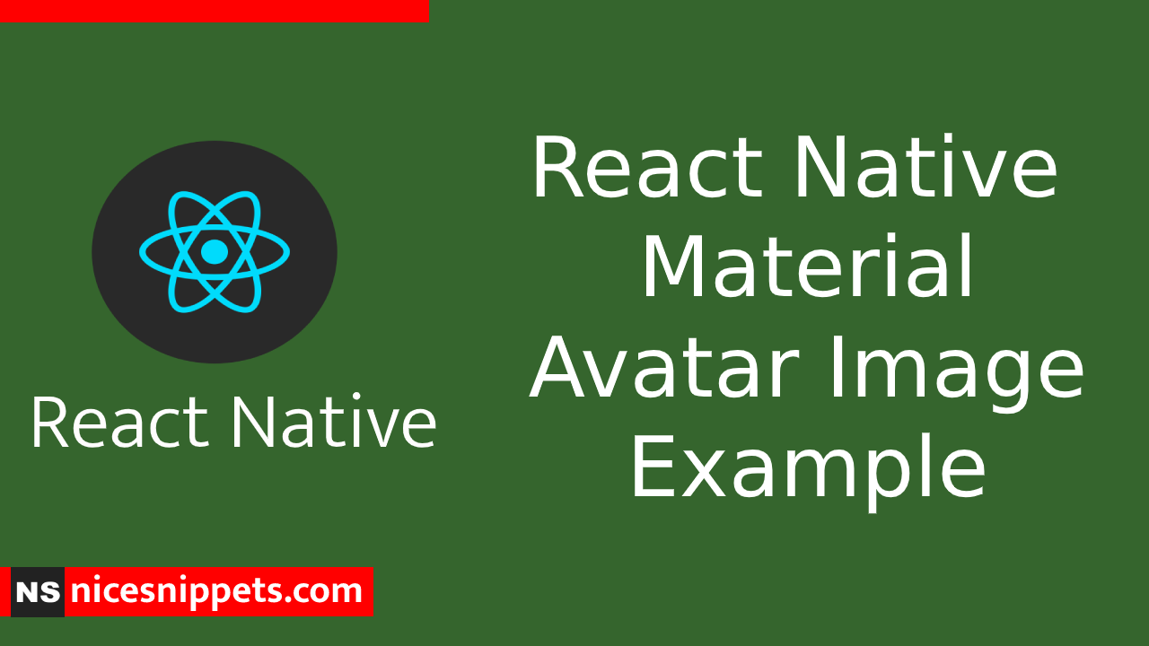 React Native Material Avatar Image Example