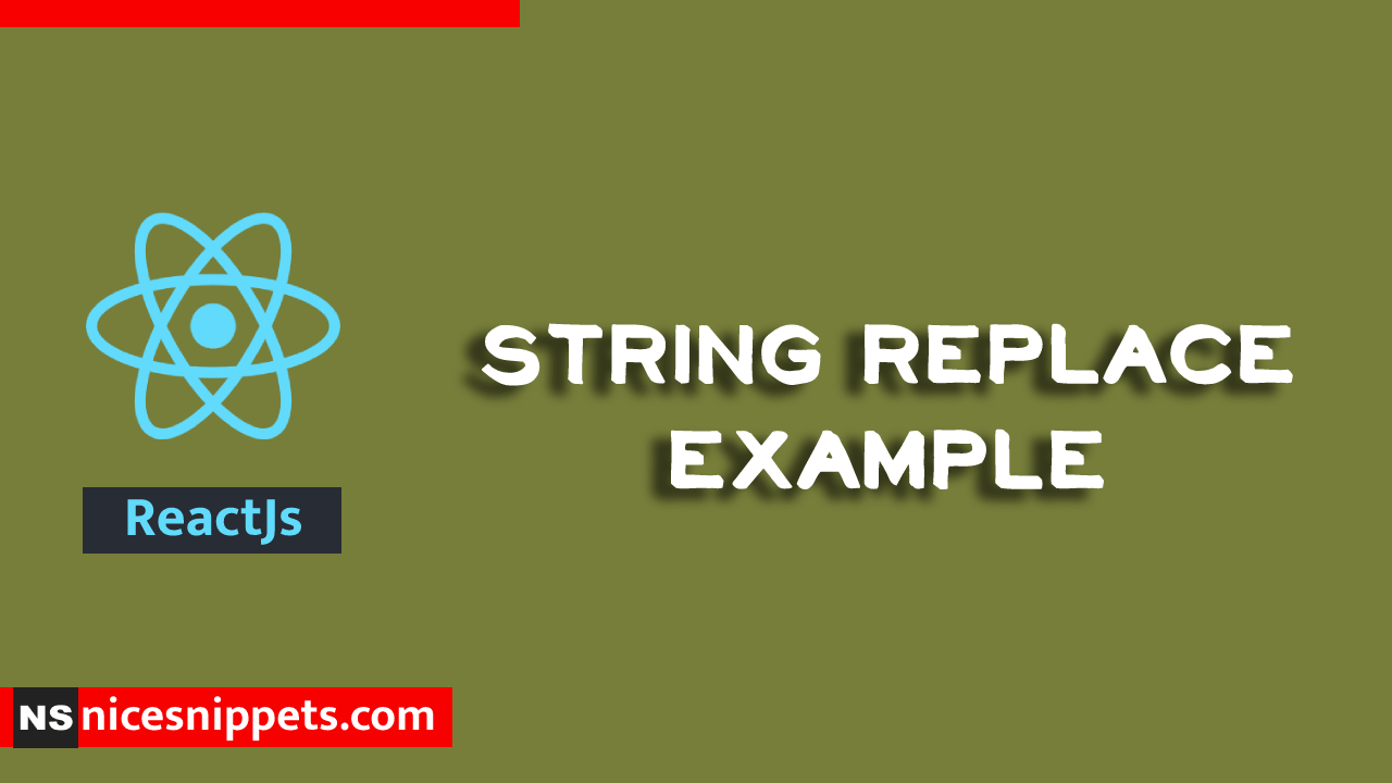 Reactjs String Replace Example