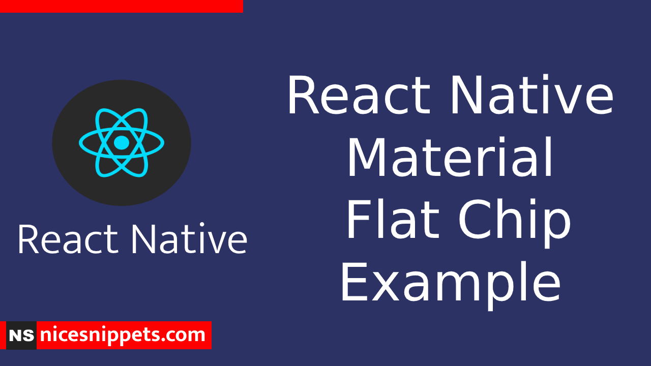 React Native Material Flat Chip Example