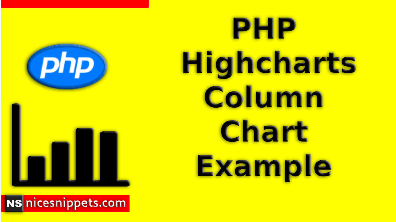PHP Highcharts Column Chart Example Tutorial