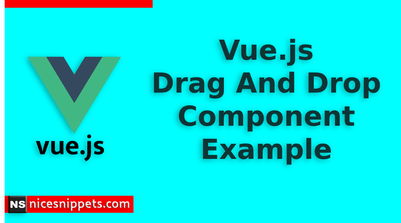 Vue.js Drag And Drop Component Example