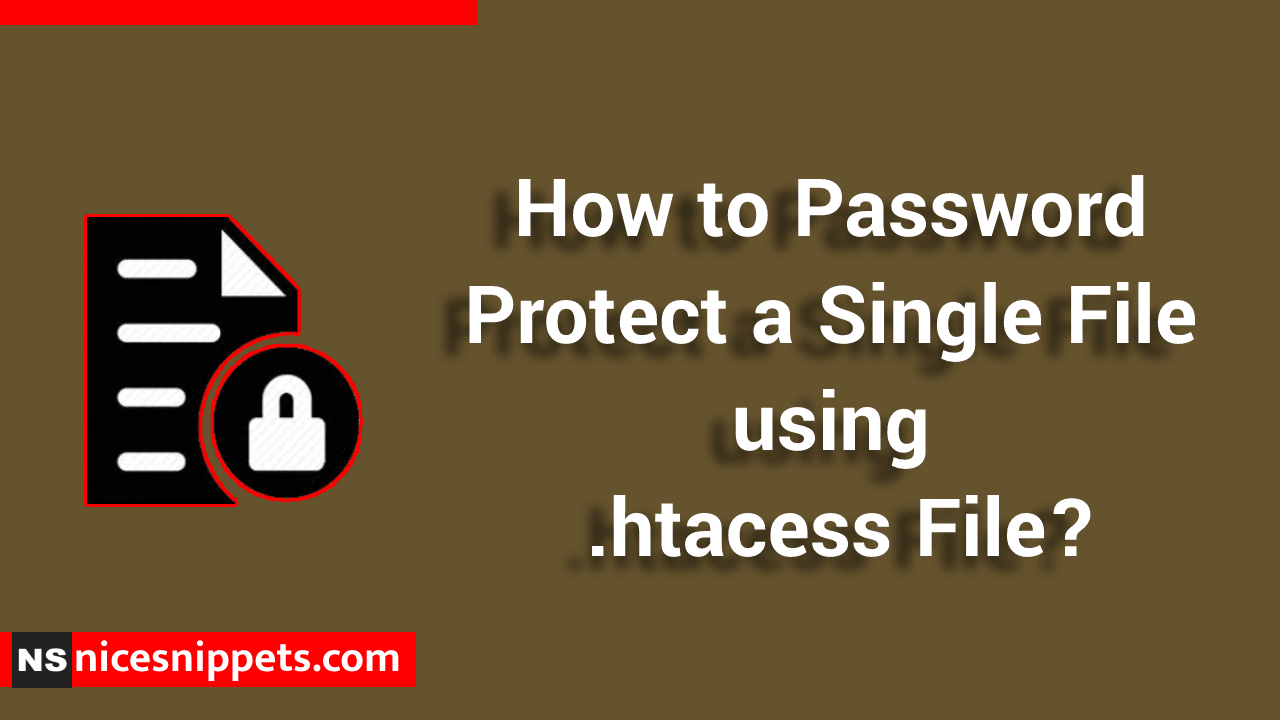 How to Password Protect a Single File using .htacess File?