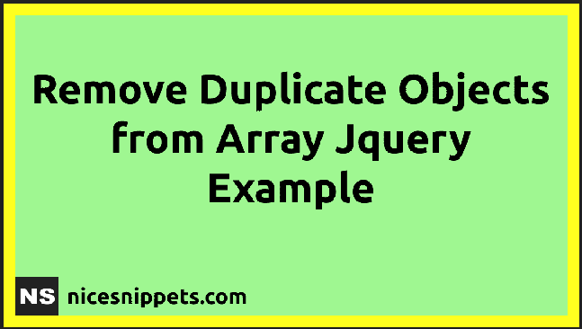 How To Remove Duplicate Objects from Array JQuery?