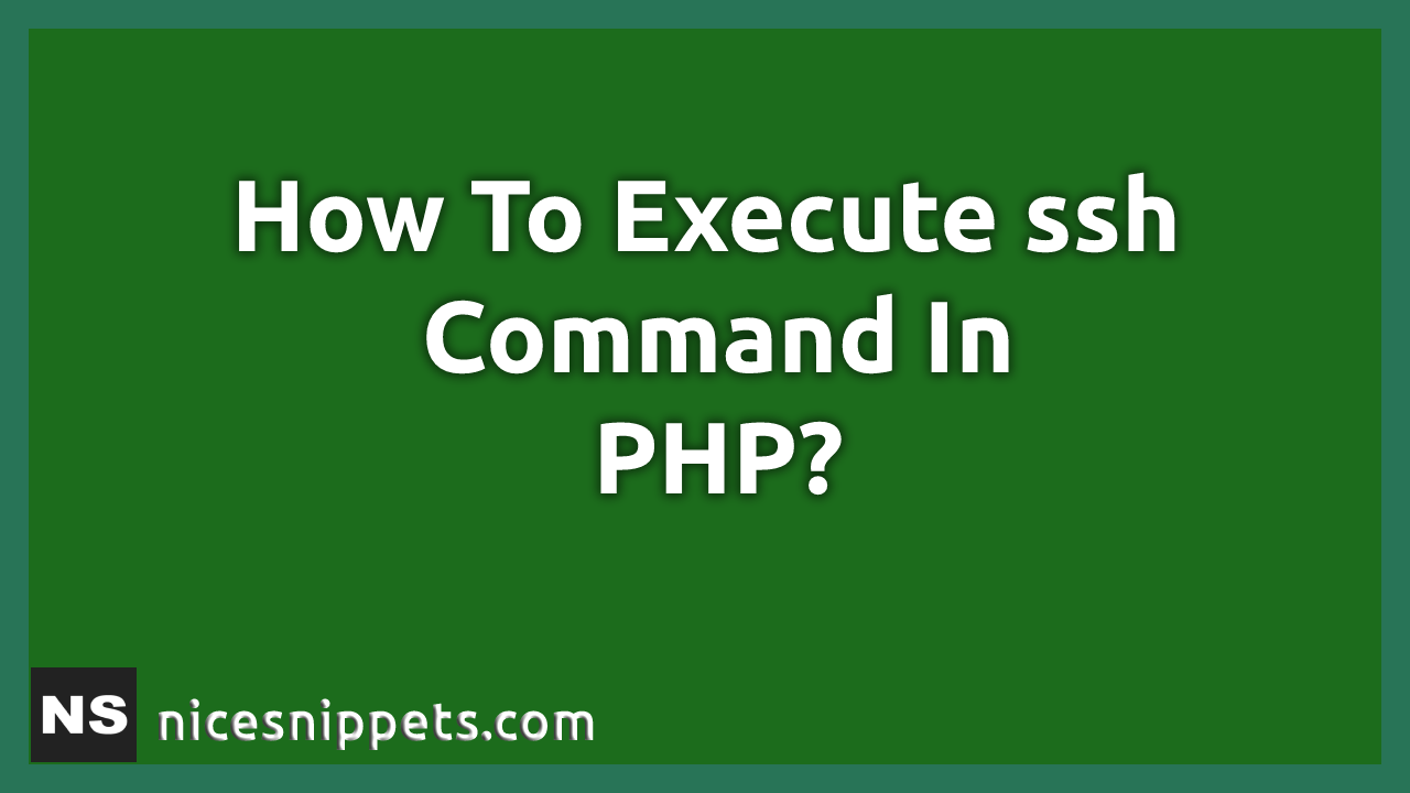 How To Execute ssh Command In PHP?