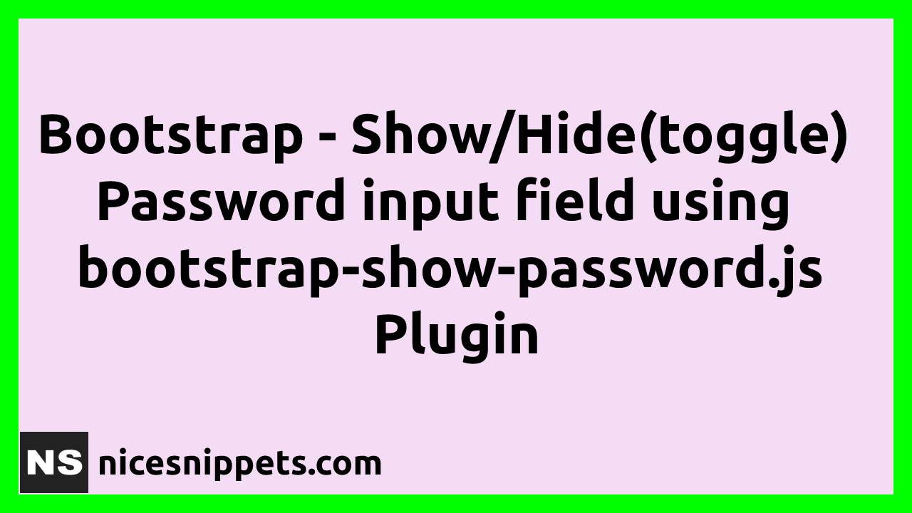 Bootstrap Show Hide Password Example Tutorial