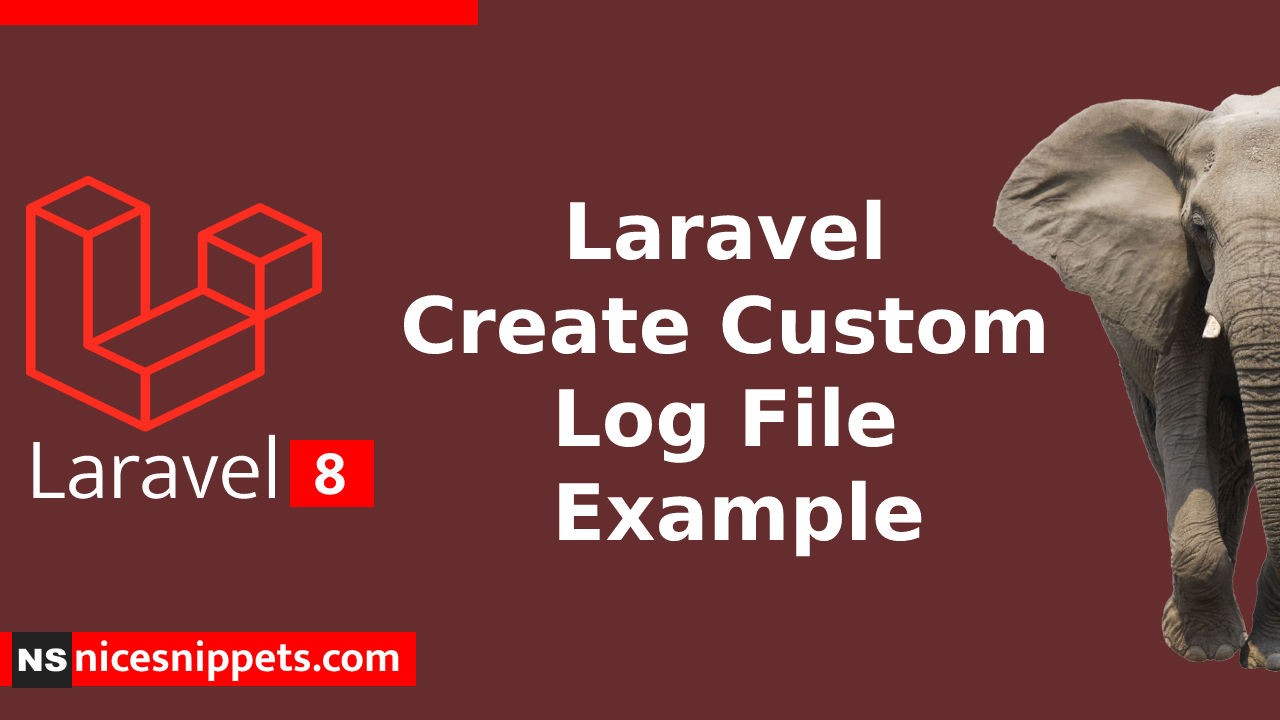 Laravel Create Custom Log File Example