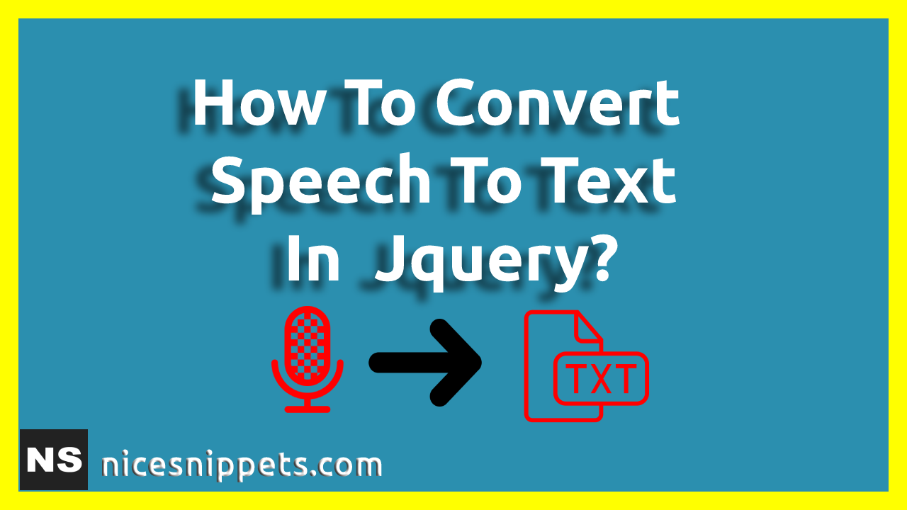 How To Convert Speech To Text In Jquery?