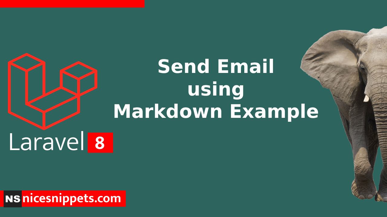 Laravel 8 Send Email using Markdown Example