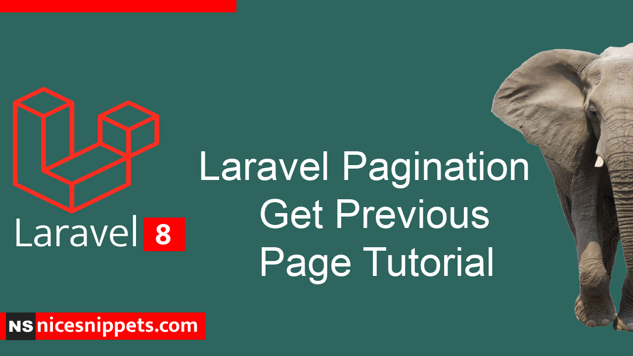 Laravel Pagination Get Previous Page Tutorial