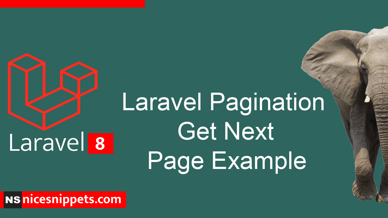 Laravel Pagination Get Next Page Example