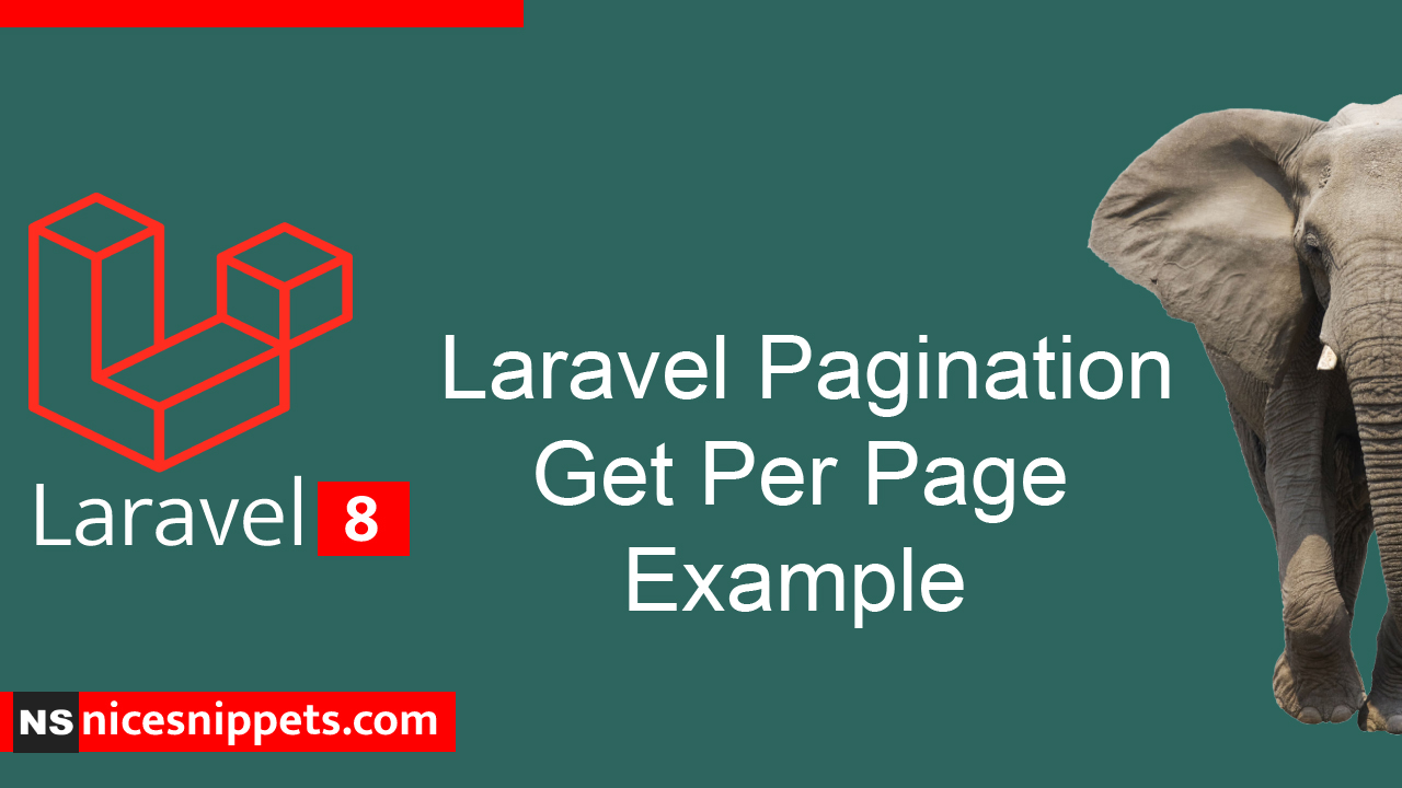 Laravel Pagination Get Per Page Example