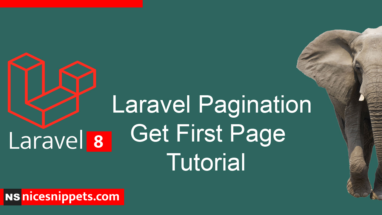 Laravel Pagination Get First Page Tutorial