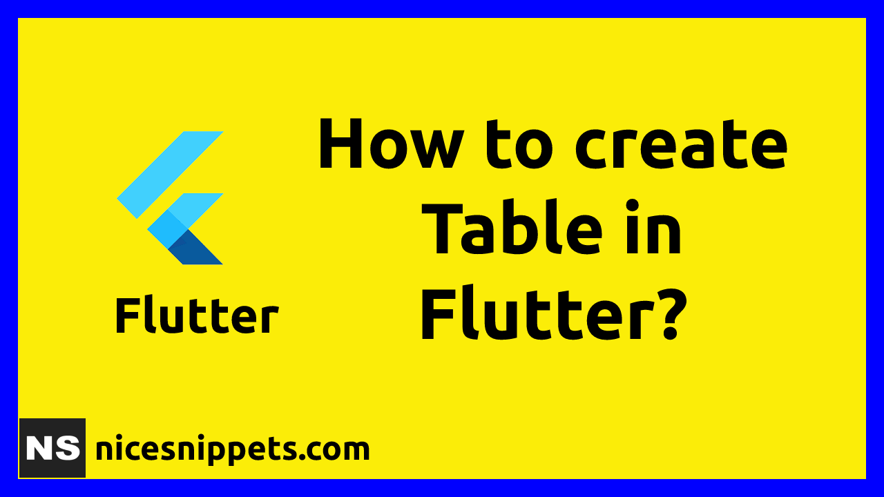 How To Create Table in Flutter?