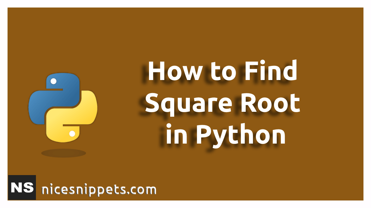 How to Find the Square Root in Python?