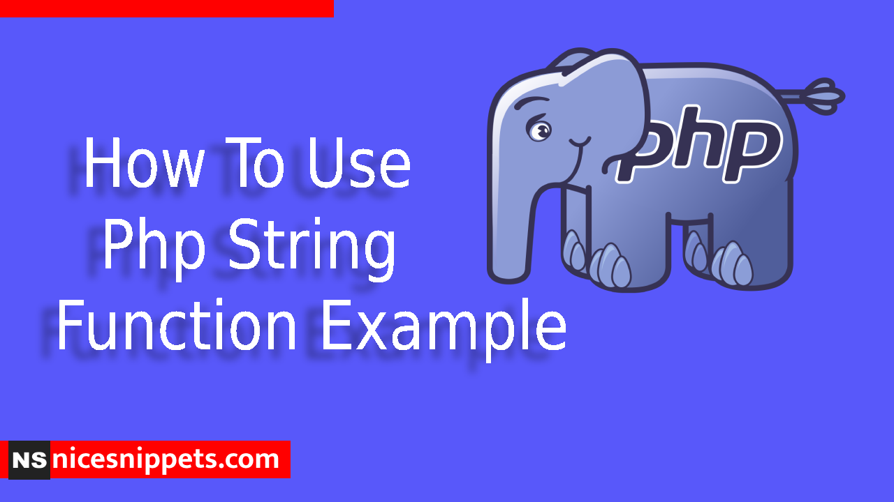 How To Use Php String Function Example