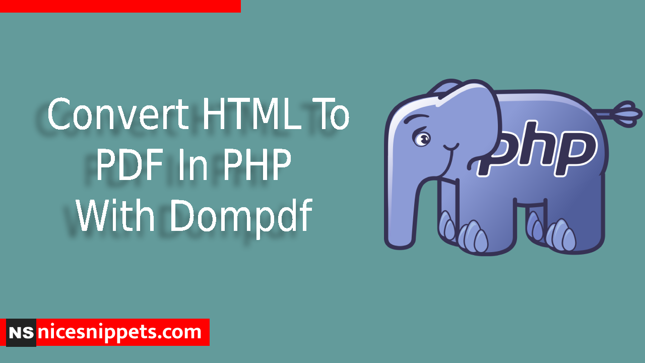 Convert HTML To PDF In PHP With Dompdf Example