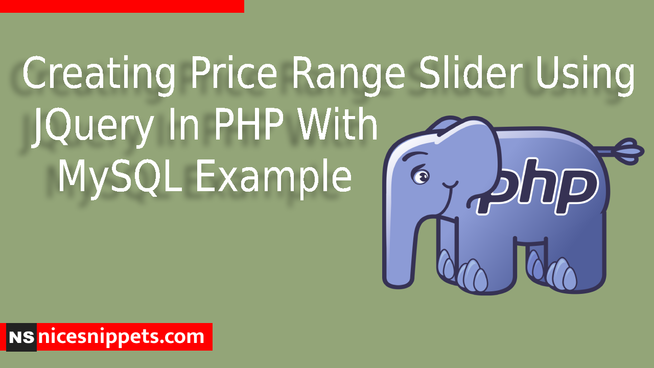 Creating Price Range Slider Using JQuery In PHP With MySQL Example