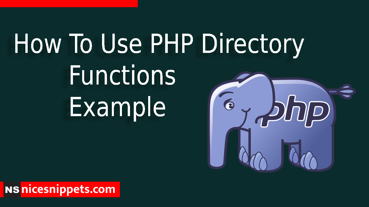 How To Use PHP Directory Functions Example