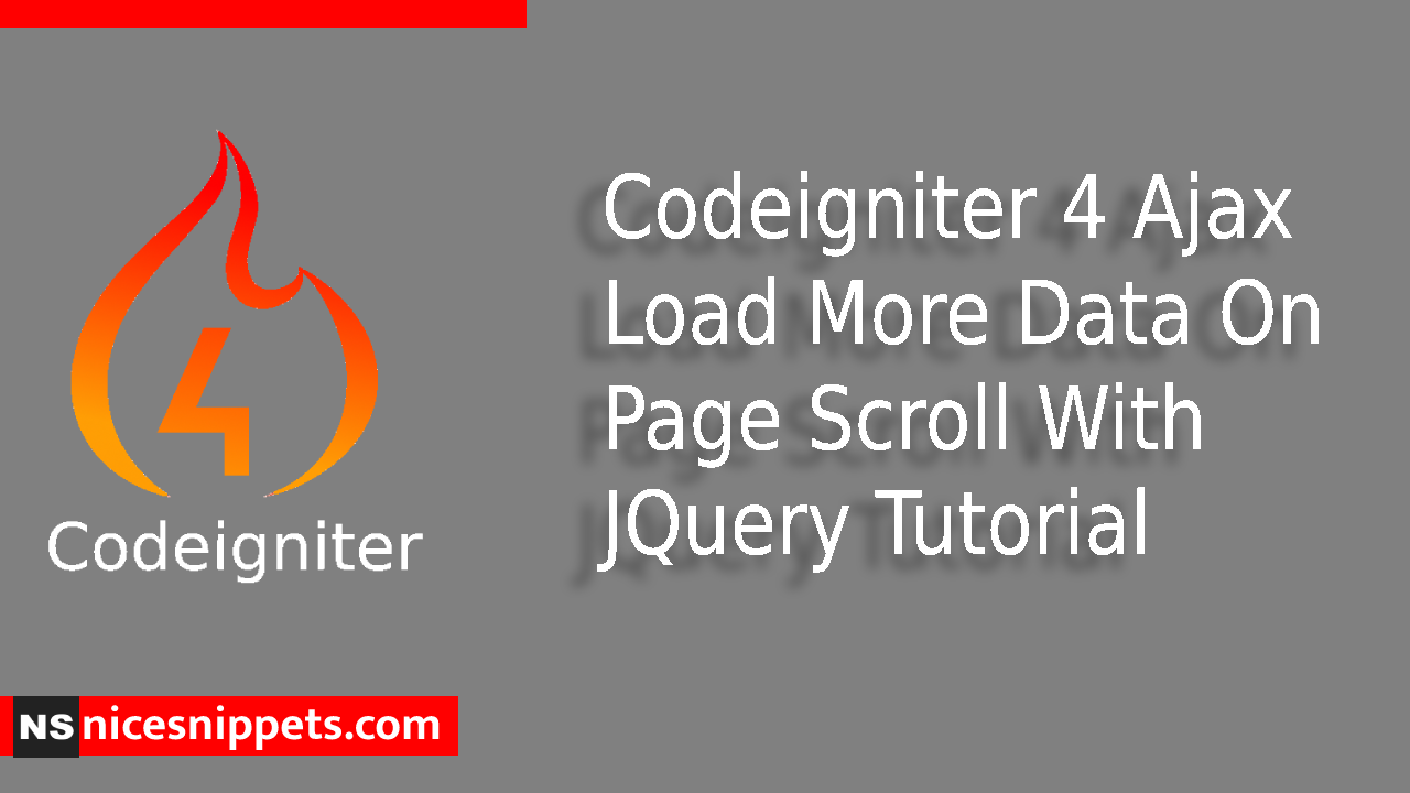 Codeigniter 4 Ajax Load More Data On Page Scroll With JQuery Tutorial